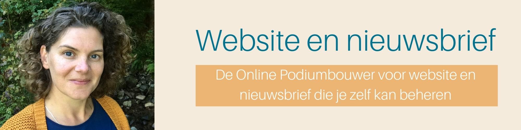 De Online Podiumbouwer voor website en nieuwsbrief die je zelf kan beheren